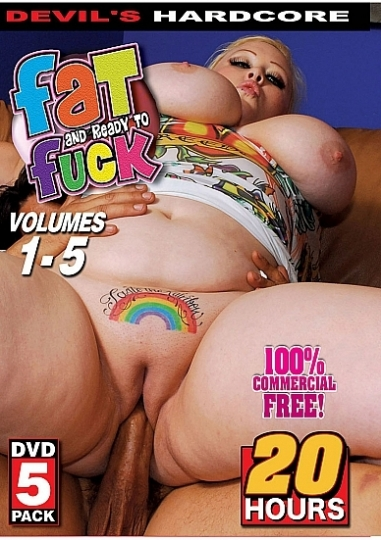 Fat and Ready To Fuck - 5-Pack