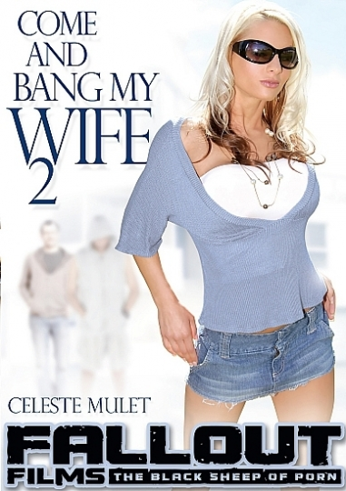 Come & Bang My Wife 2